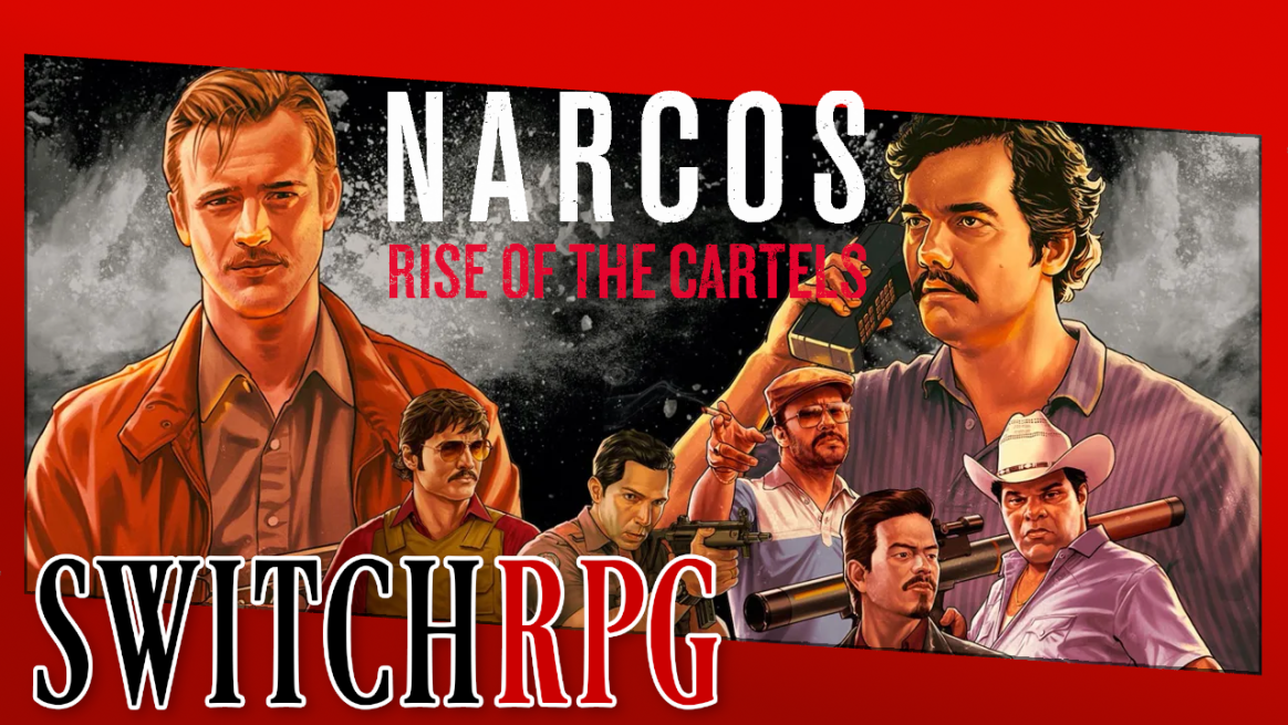 Narcos: Rise of the Cartels Preview (Switch)