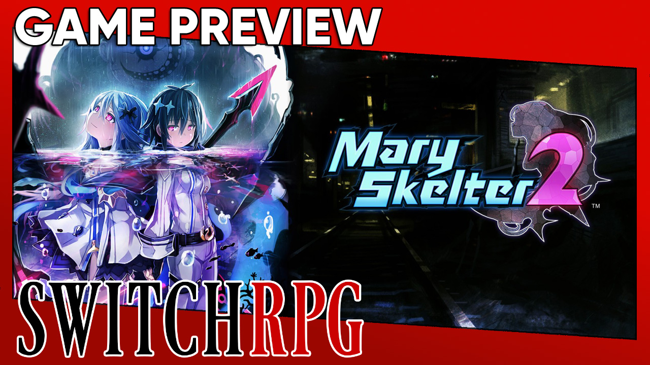 Mary Skelter 2 Preview (Switch)