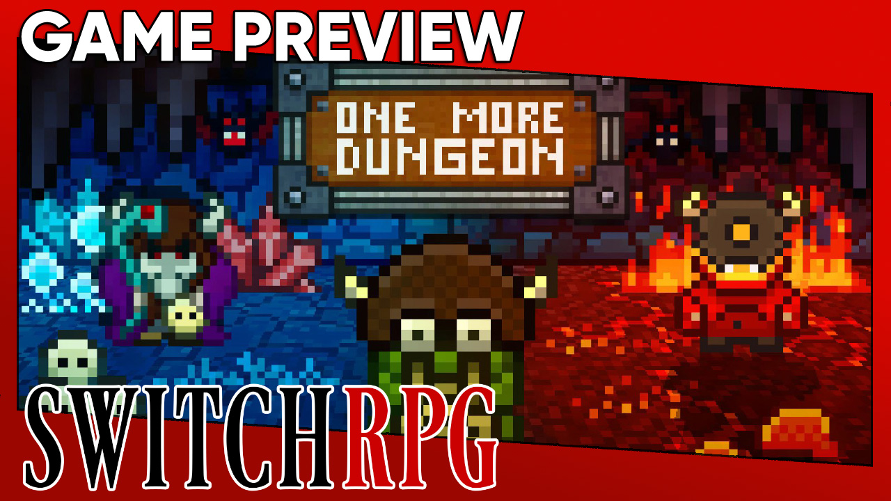 One More Dungeon Preview (Switch)