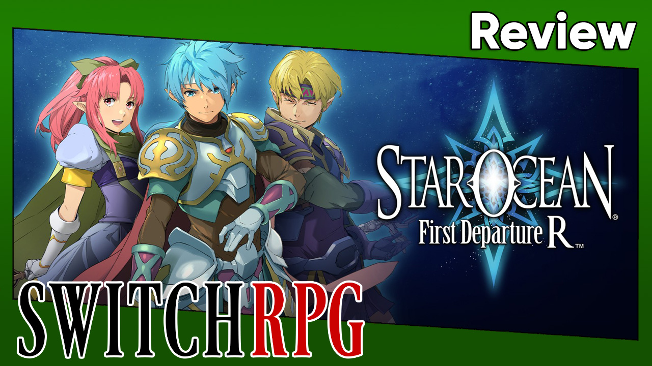 Star Ocean: First Departure R Review (Switch)