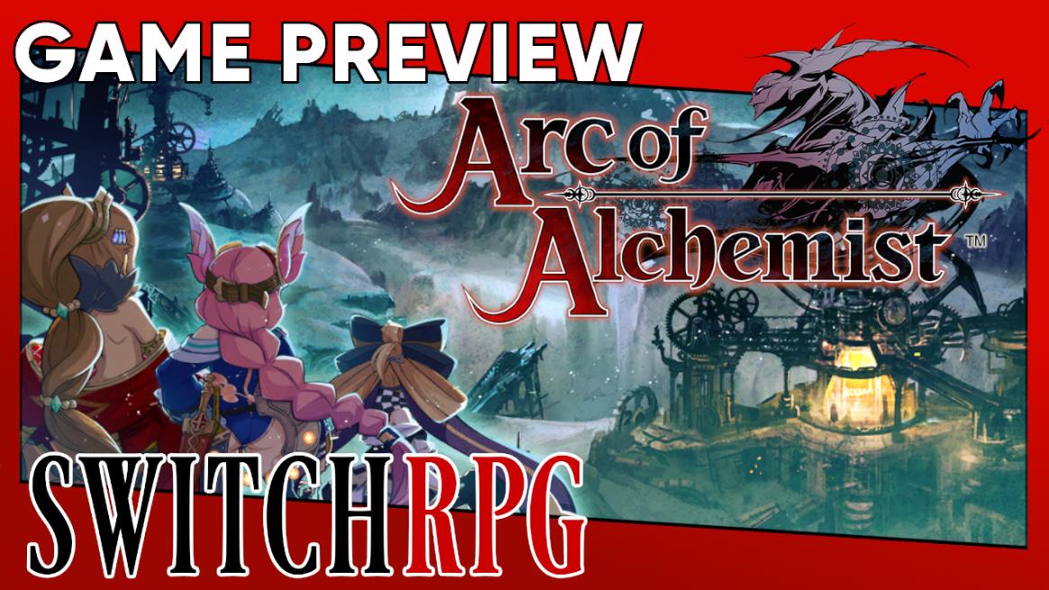 Arc of Alchemist Preview (Switch)