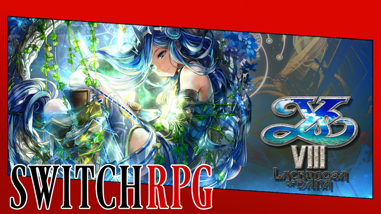 Let's Play Ys VIII: Lacrimosa of Dana (Switch)