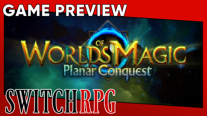 Worlds of Magic: Planar Conquest Preview (Switch)