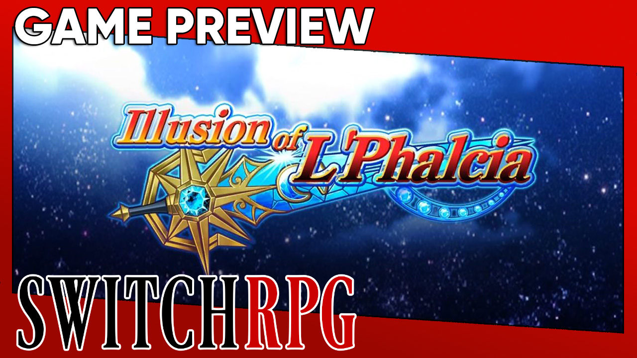 Illusion of L'Phalcia Preview (Switch)