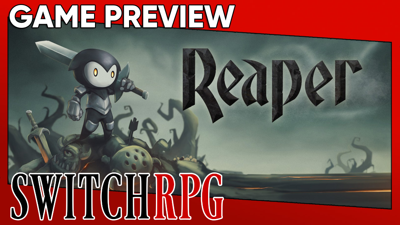 Reaper: Tale of a Pale Swordsman Preview (Switch)