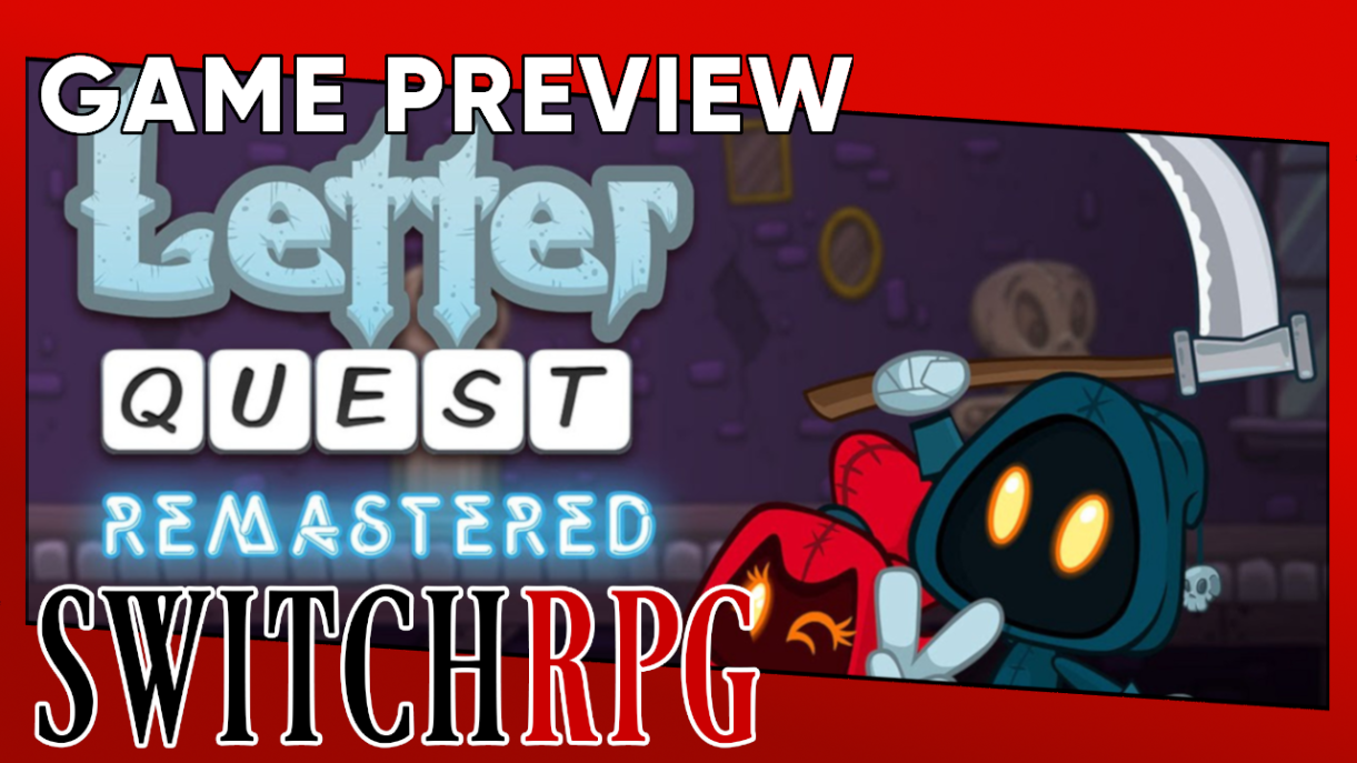 Letter Quest Remastered Preview (Switch)