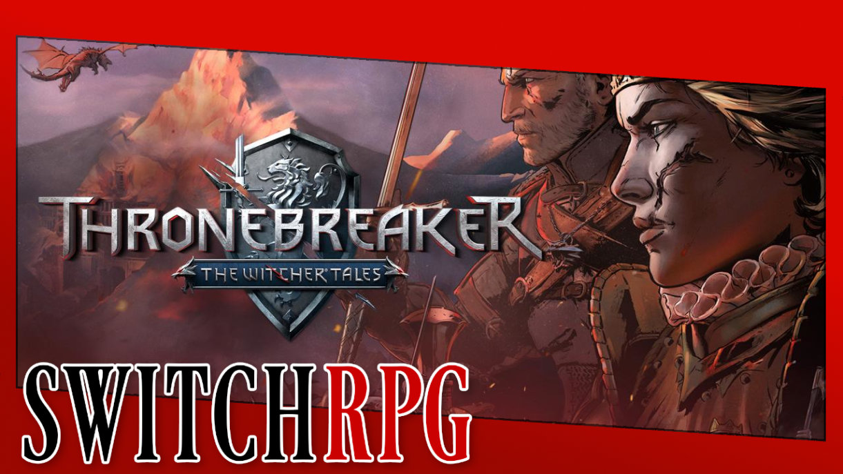 Let's Play Thronebreaker: The Witcher Tales (Switch)