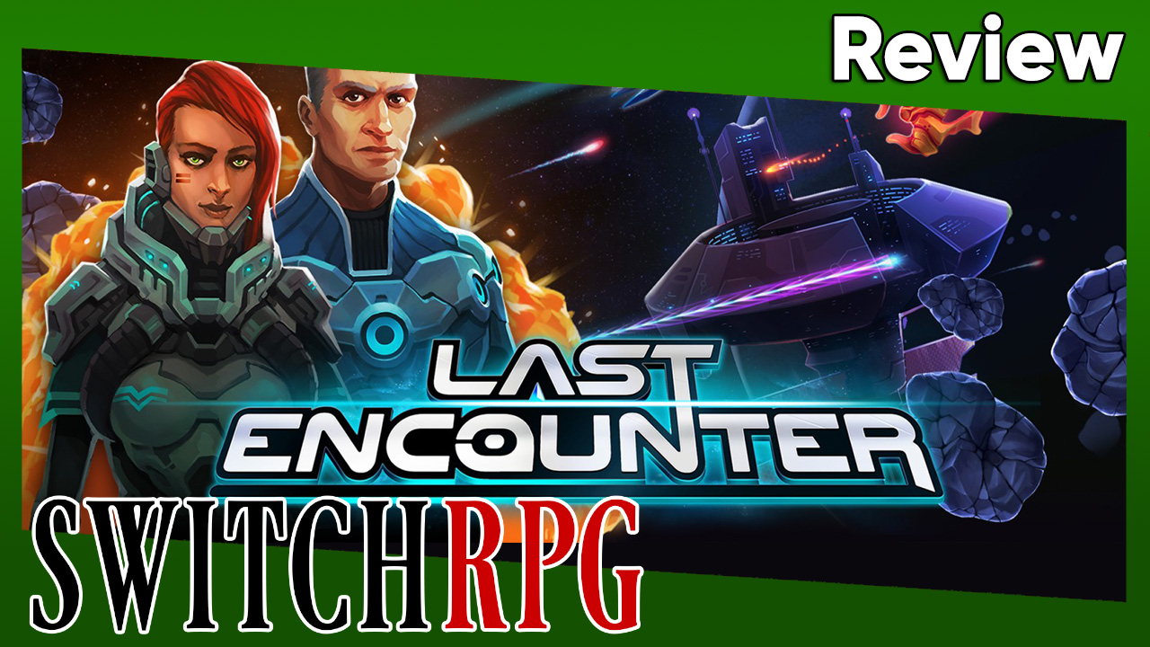 Last Encounter Review (Switch)