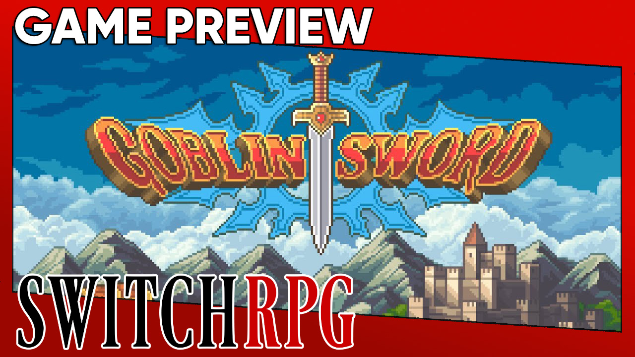 Goblin Sword Preview (Switch)