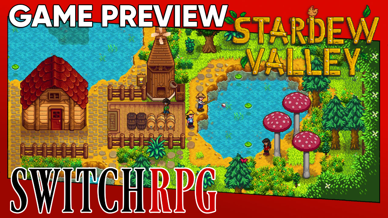Stardew Valley Preview (Switch)