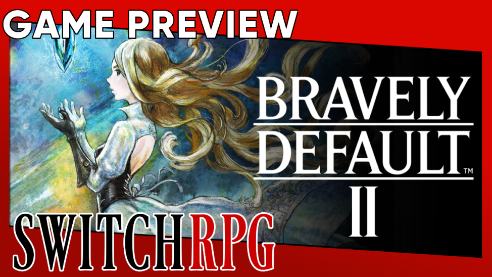 Bravely Default II Demo Preview