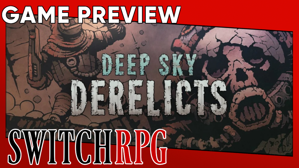 Deep Sky Derelicts: Definitive Edition Preview (Switch)
