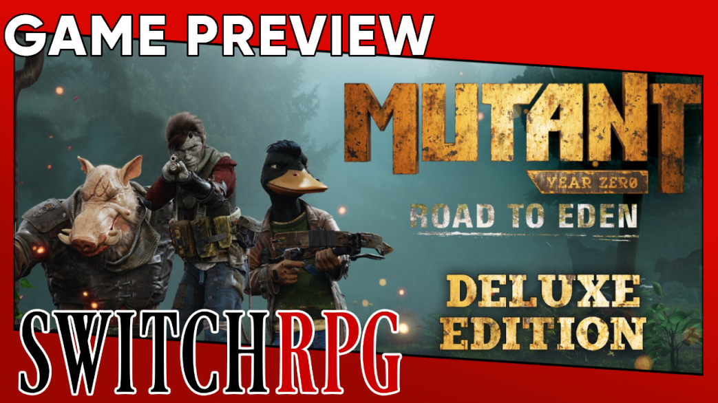 Mutant Year Zero: Road to Eden - Deluxe Edition Preview (Switch)