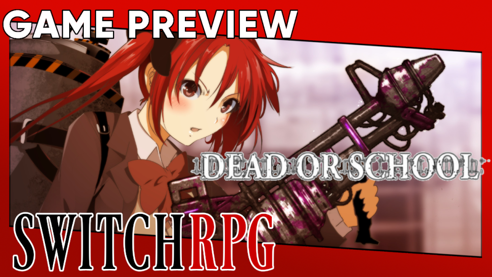 Dead Or School Preview (Switch)