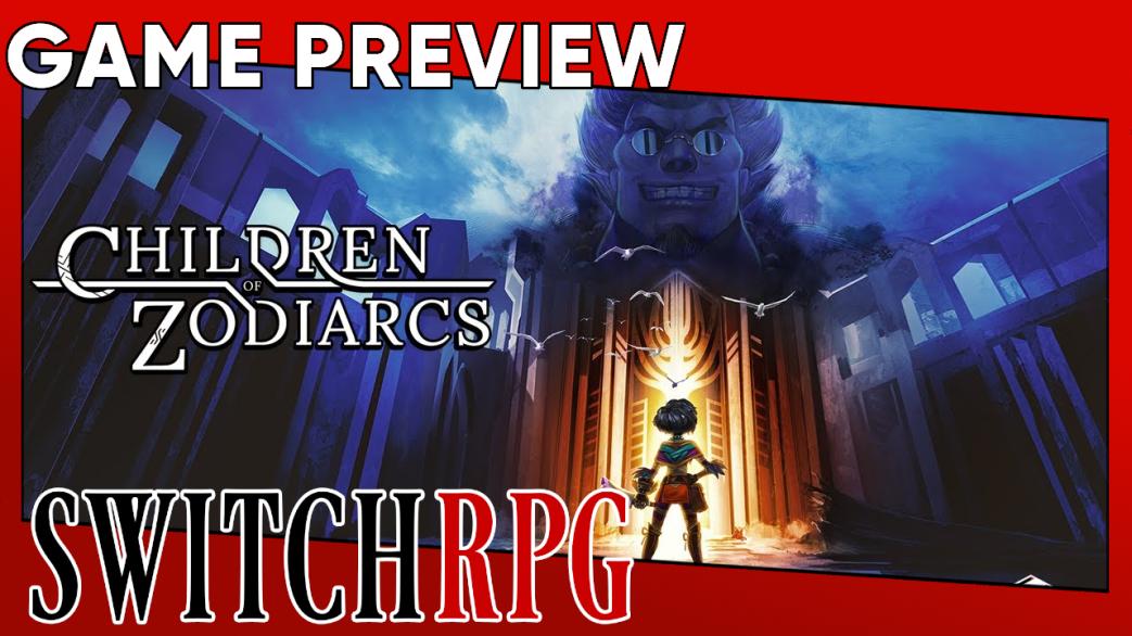 Children of Zodiarcs Preview (Switch)