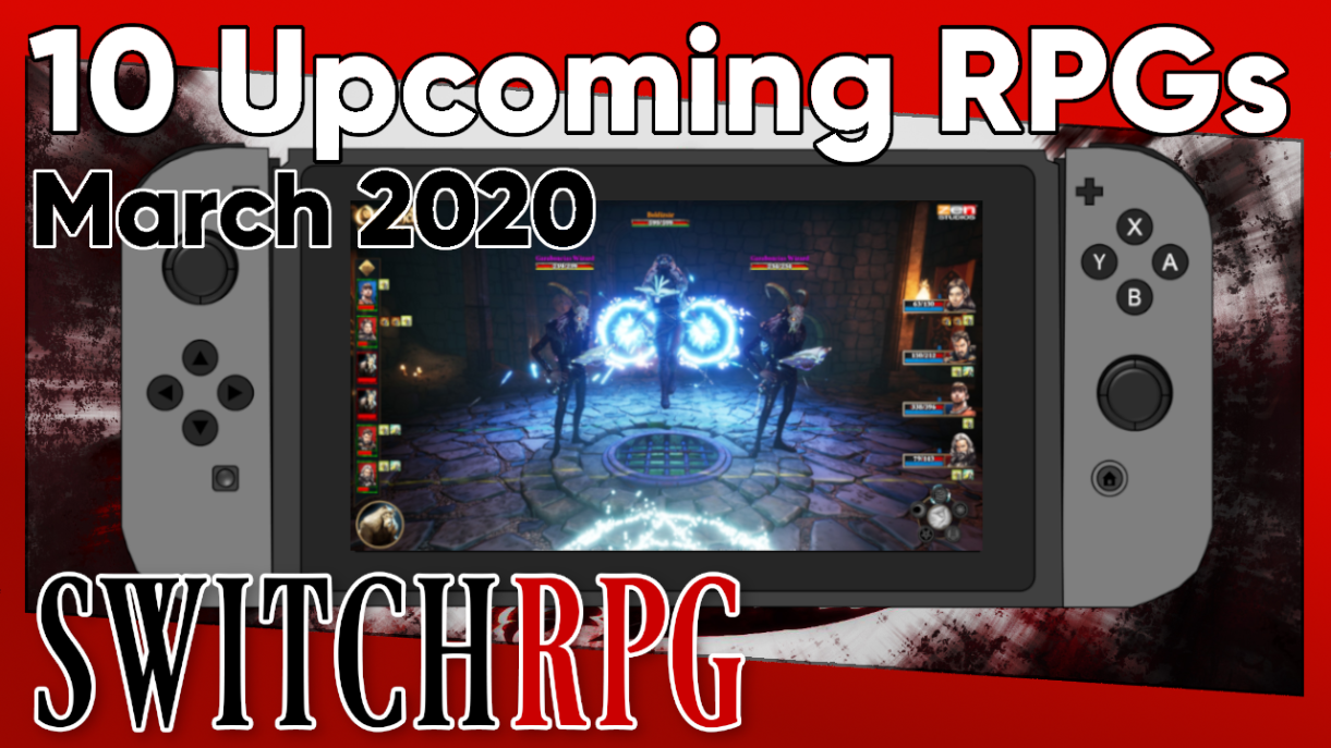 10 Switch RPGs Coming March 2020