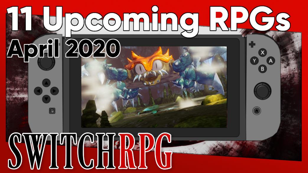 11 Switch RPGs Coming In April 2020