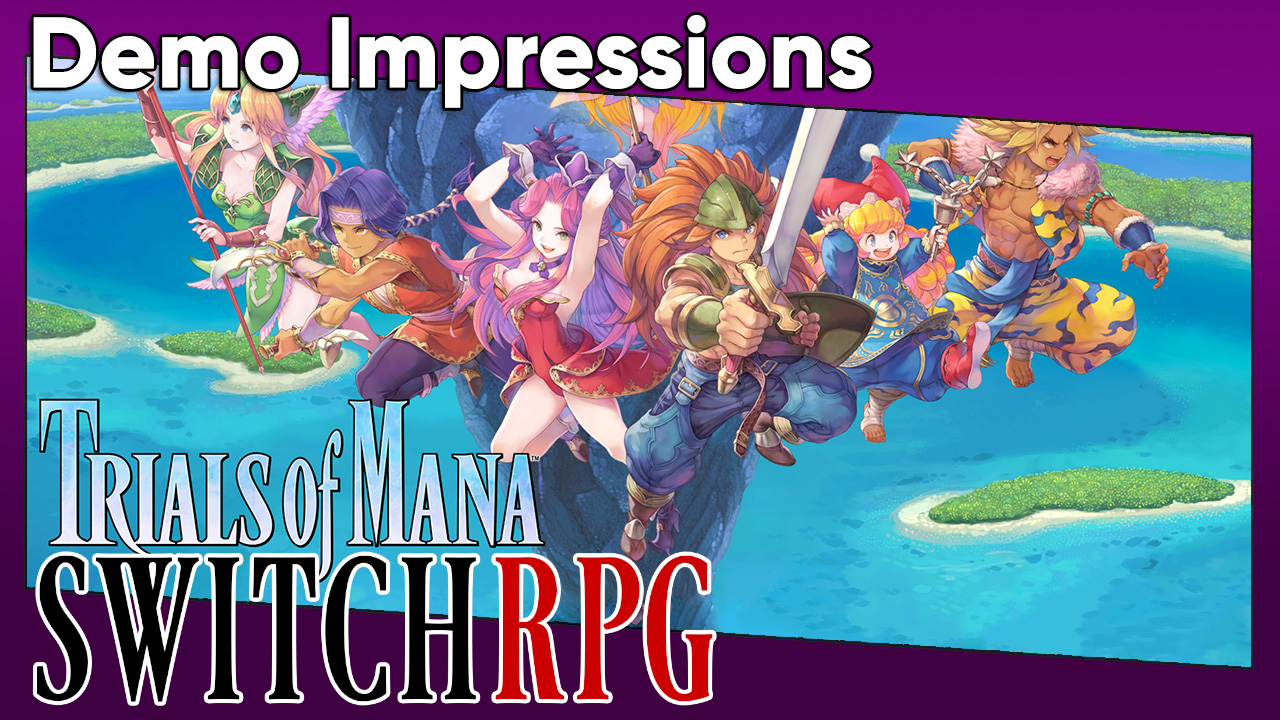 Demo Impressions: Trials of Mana (Switch)