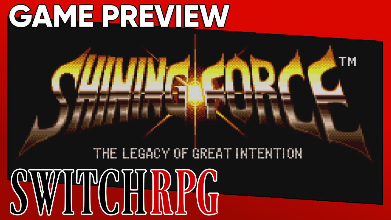 Shining Force Preview (Switch)