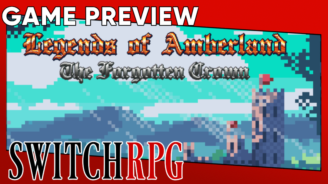 Legends of Amberland: The Forgotten Crown Preview (Switch)