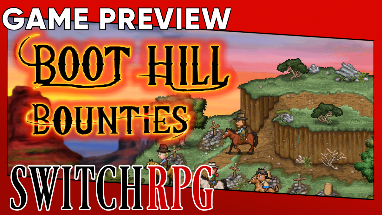 Boot Hill Bounties Preview (Switch)