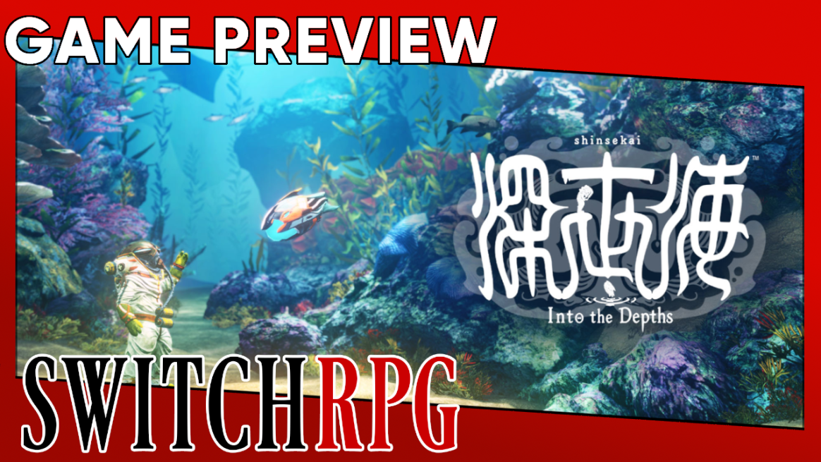 Shinsekai Into The Depths Preview (Switch)