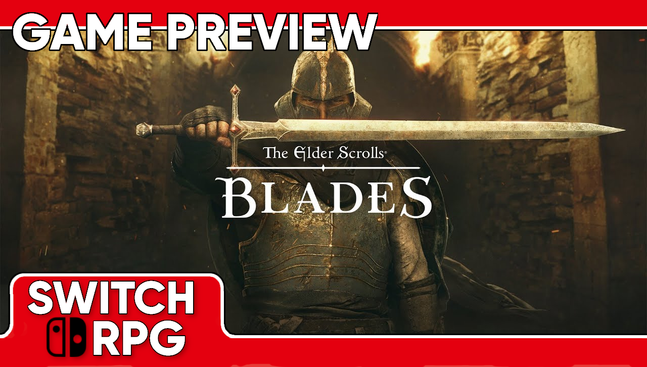 The Elder Scrolls: Blades Preview (Switch)