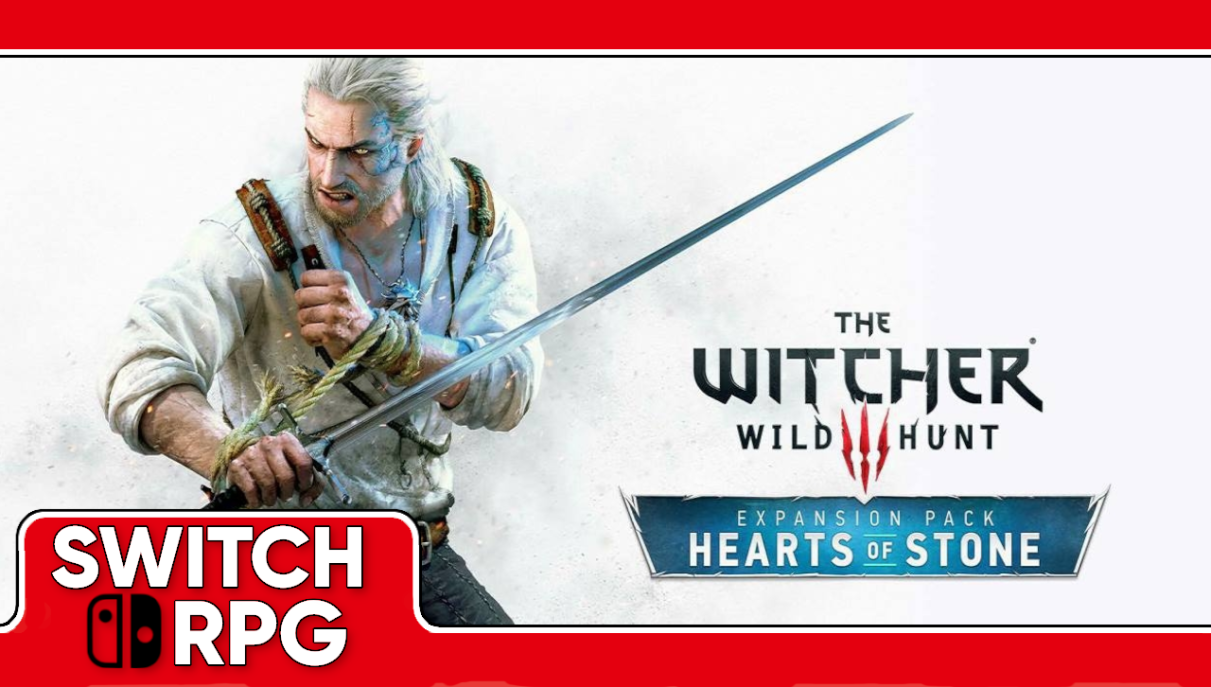 Let's Play The Witcher 3: Hearts of Stone (Switch)