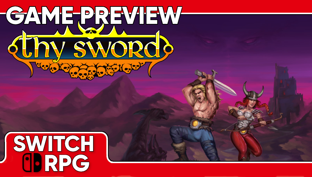 Thy Sword Preview (Switch)
