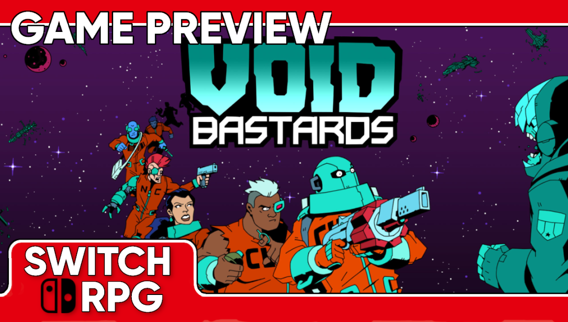 Void Bastards Preview (Switch)