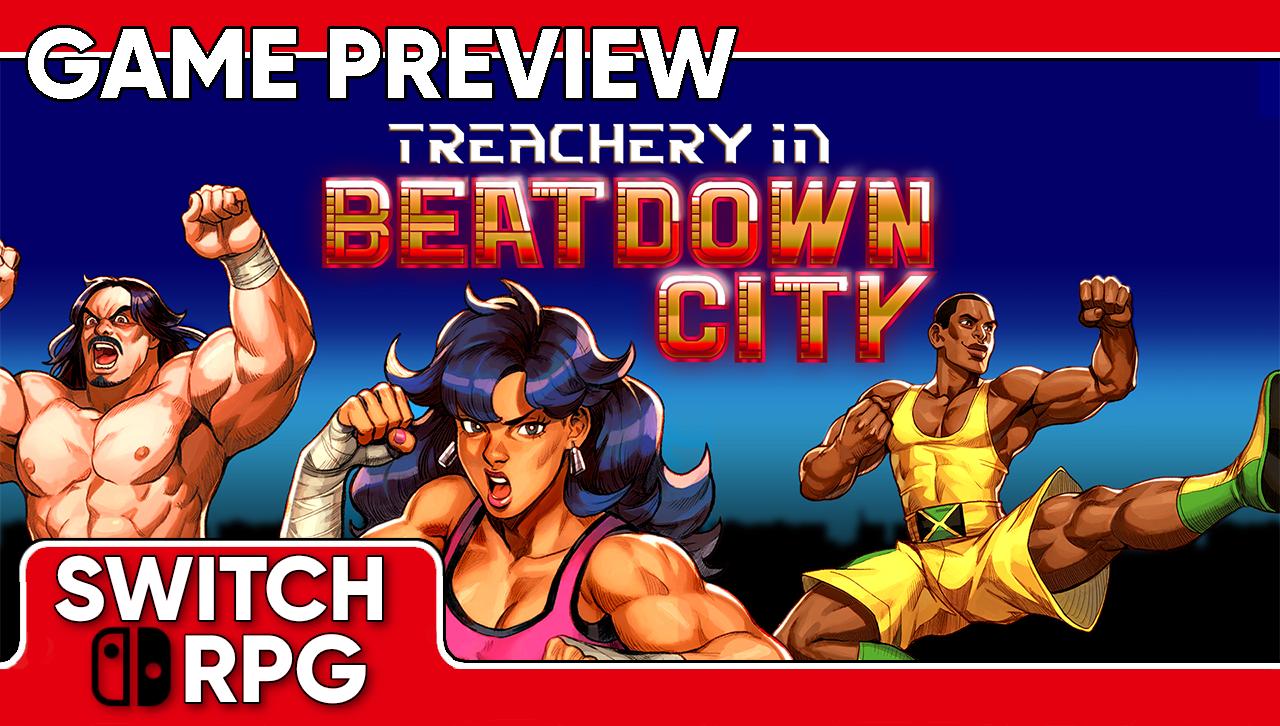 Treachery in Beatdown City Preview (Switch)