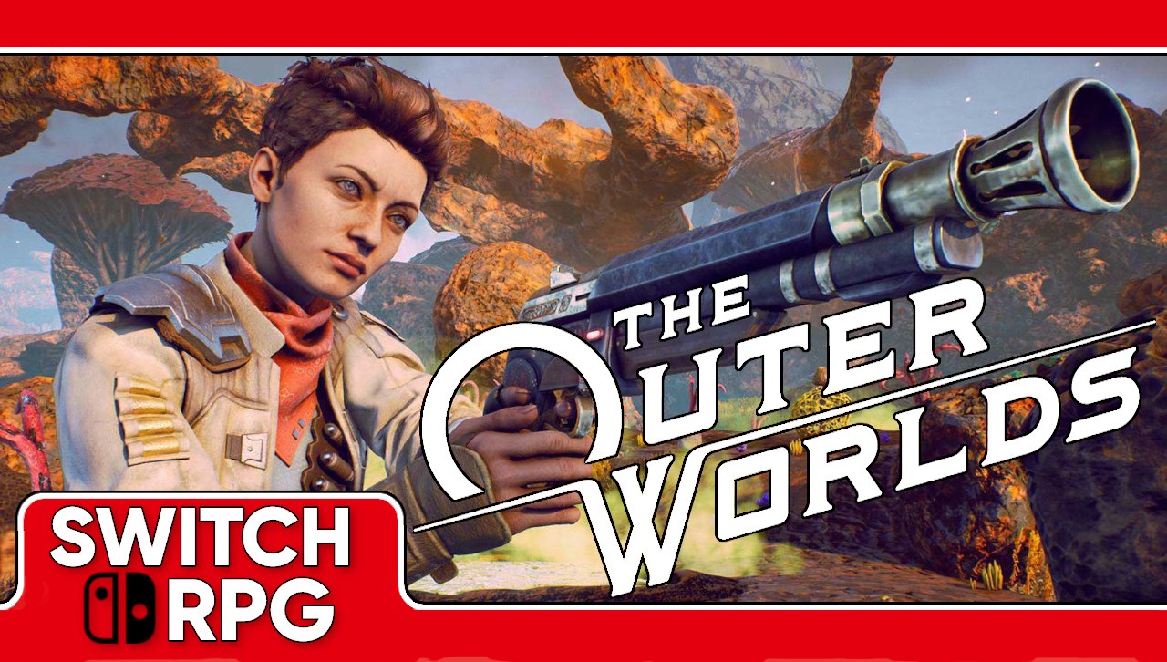Let's Play The Outer Worlds (Switch)