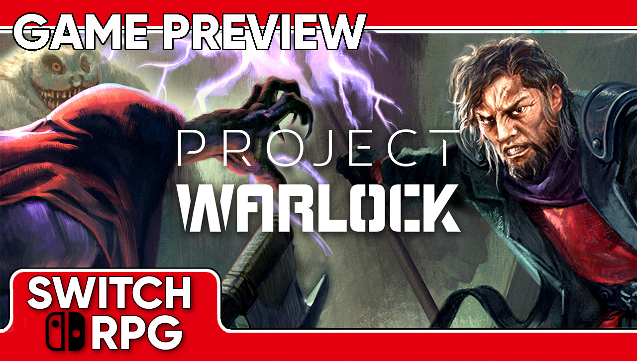 Project Warlock Preview (Switch)