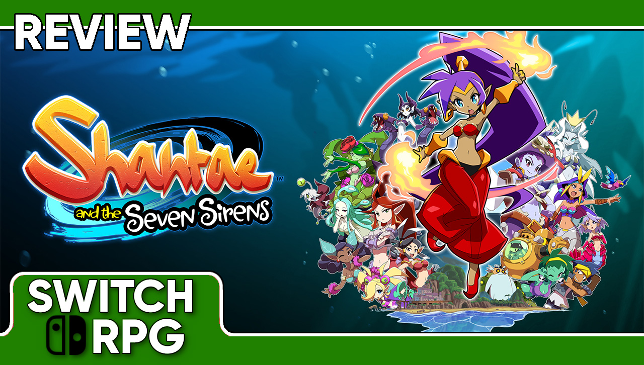 Shantae and the Seven Sirens Review (Switch)