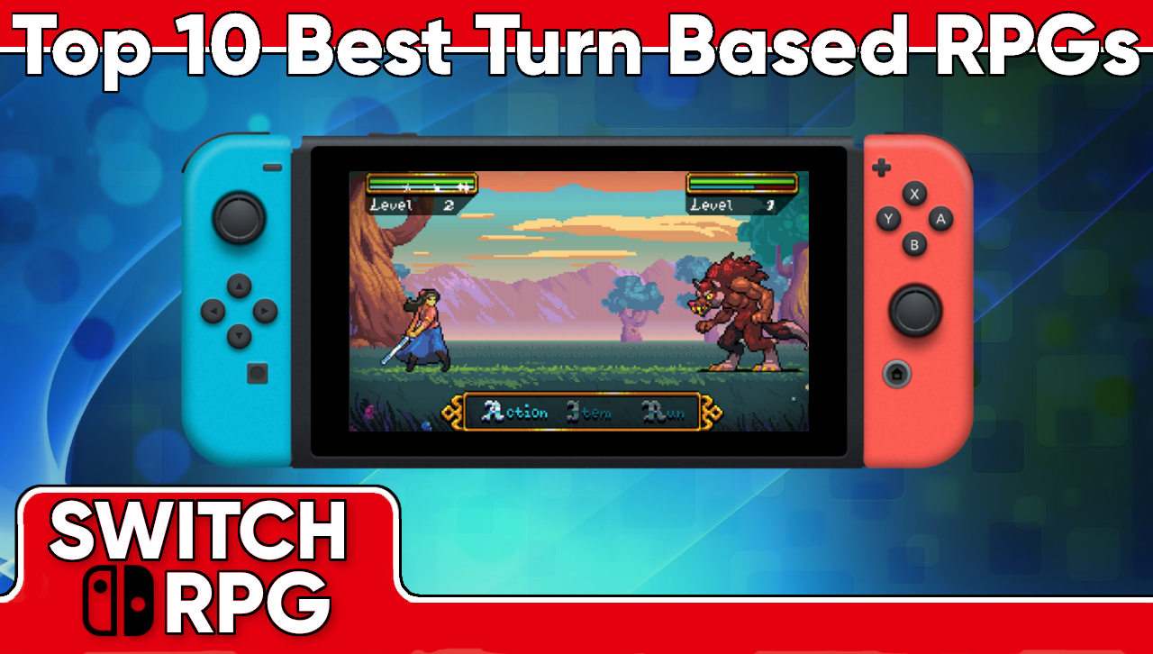 Best Turn-based Switch RPGs - Part Two (Top 10)