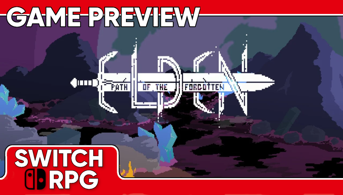 Elden: Path of the Forgotten Preview (Switch)
