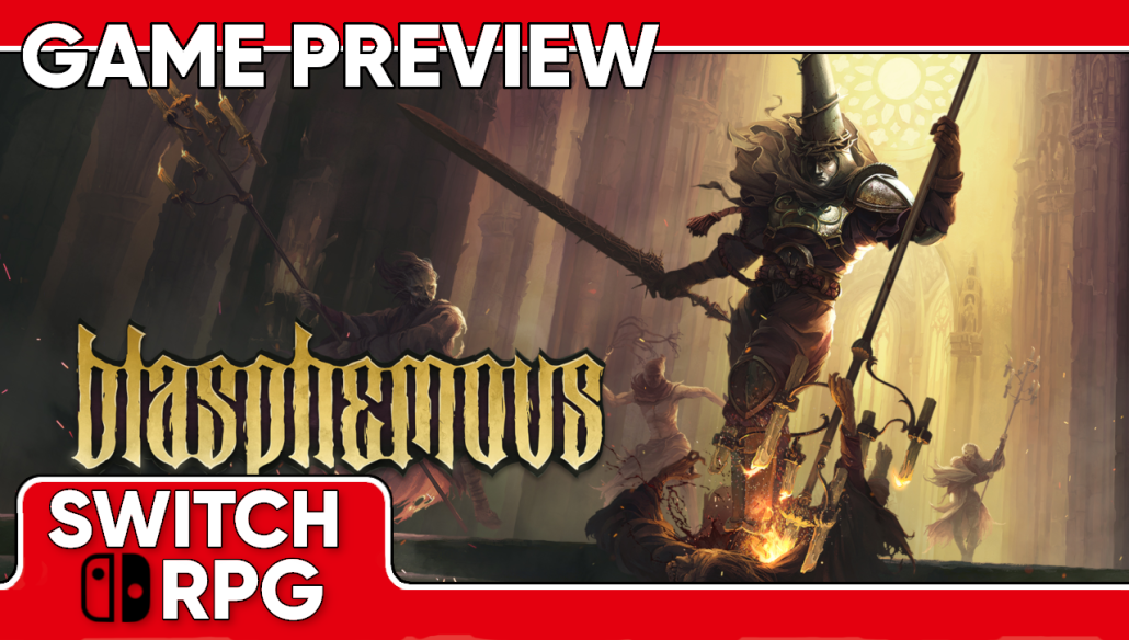 Blasphemous Preview (Switch)