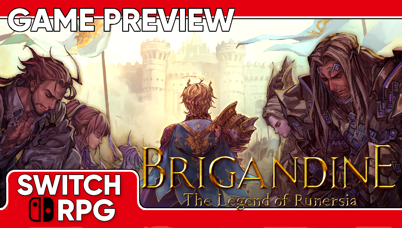 Brigandine: The Legend of Runersia Preview (Switch)