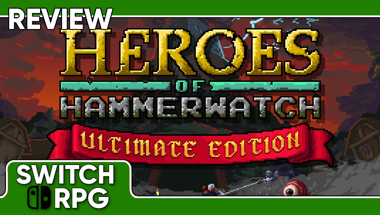 Heroes of Hammerwatch: Ultimate Edition Review (Switch)