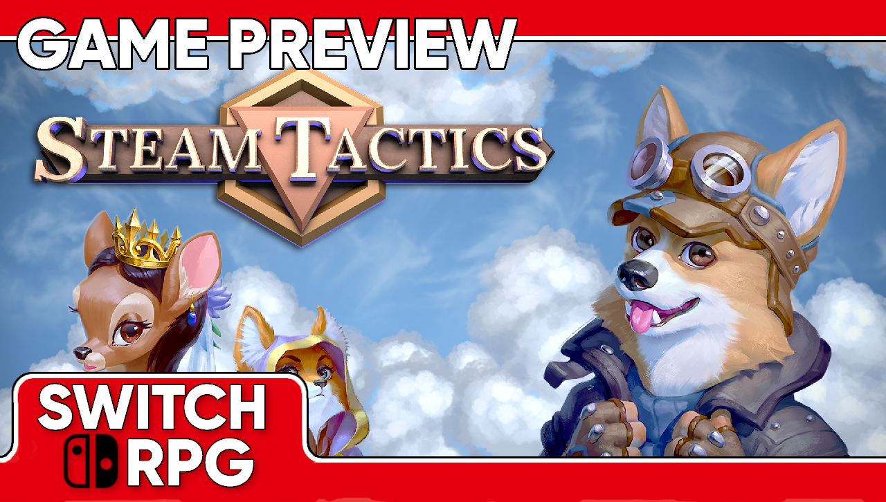 Steam Tactics Preview (Switch)