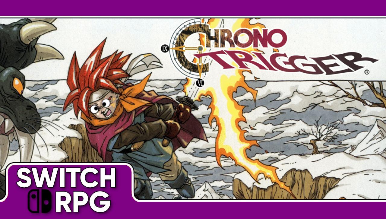 Chrono Trigger: The Remake We (Don't) Deserve