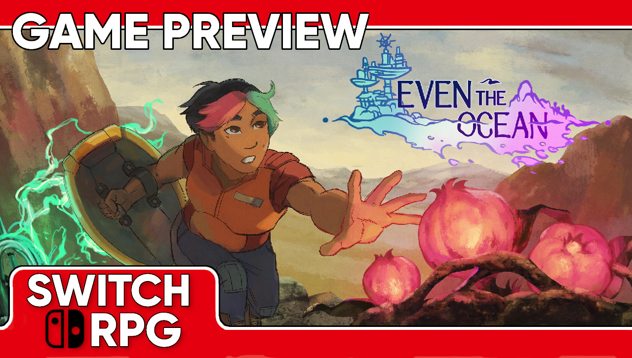 Even the Ocean Preview (Switch)