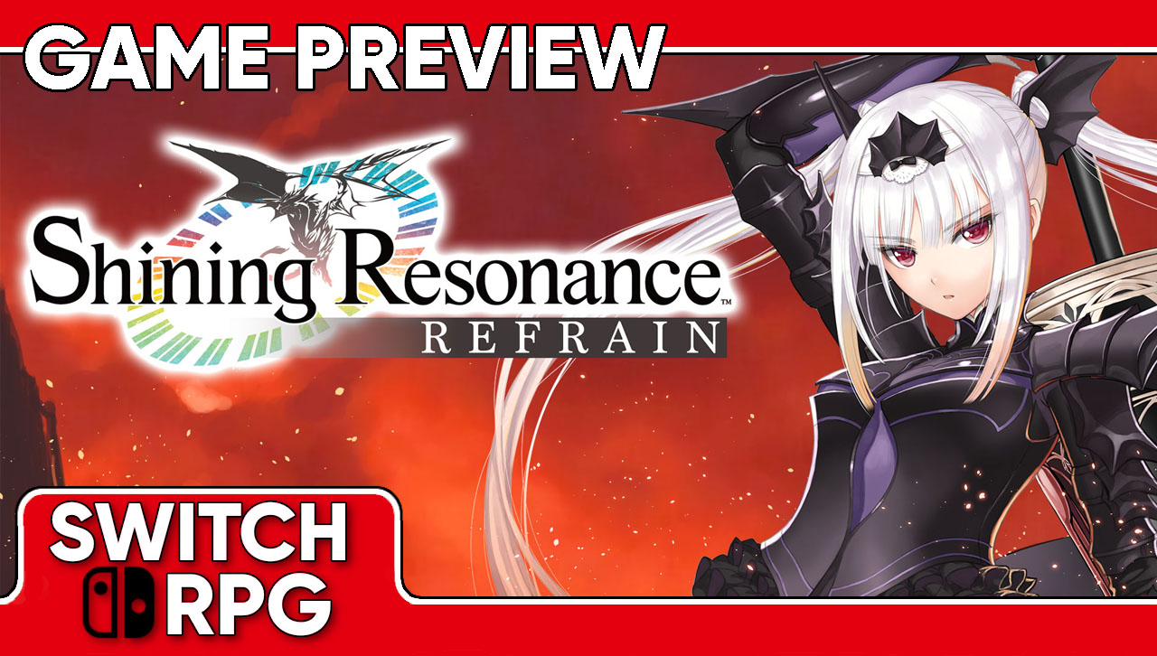 Shining Resonance Refrain Preview (Switch)