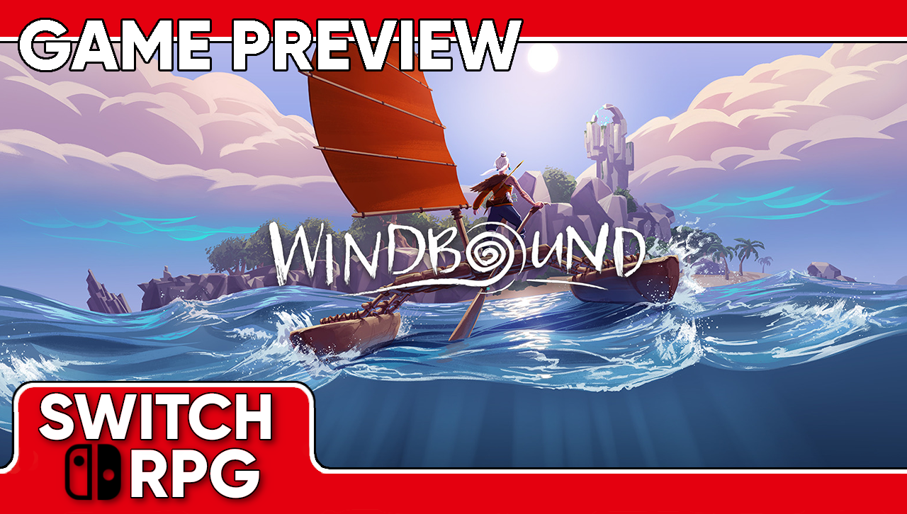 Windbound Preview (Switch)