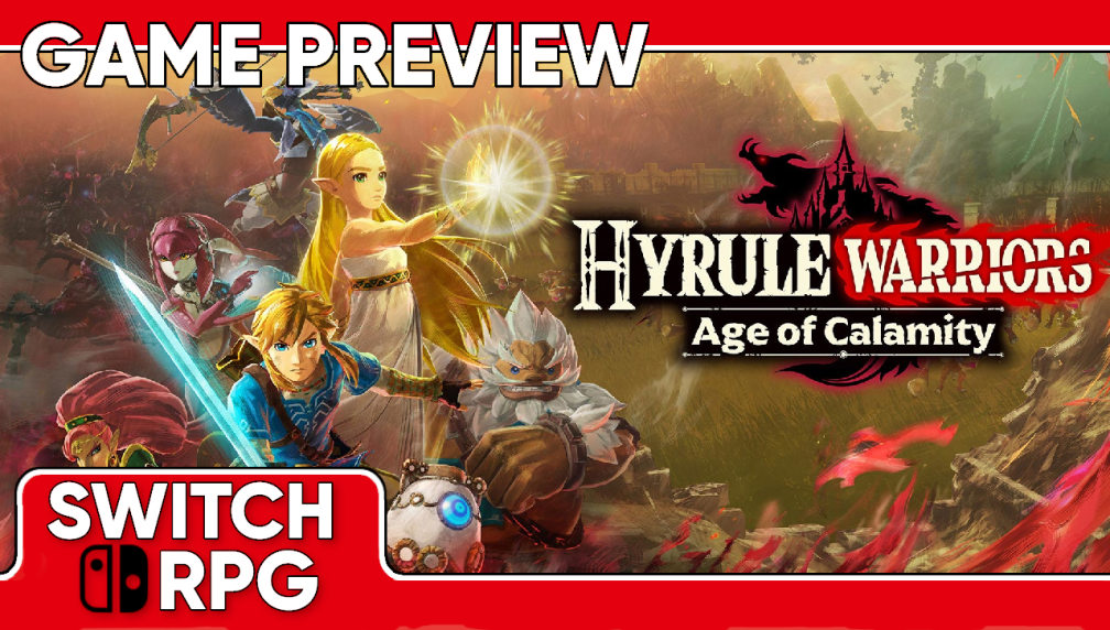 Hyrule Warriors: Age of Calamity Preview (Demo)