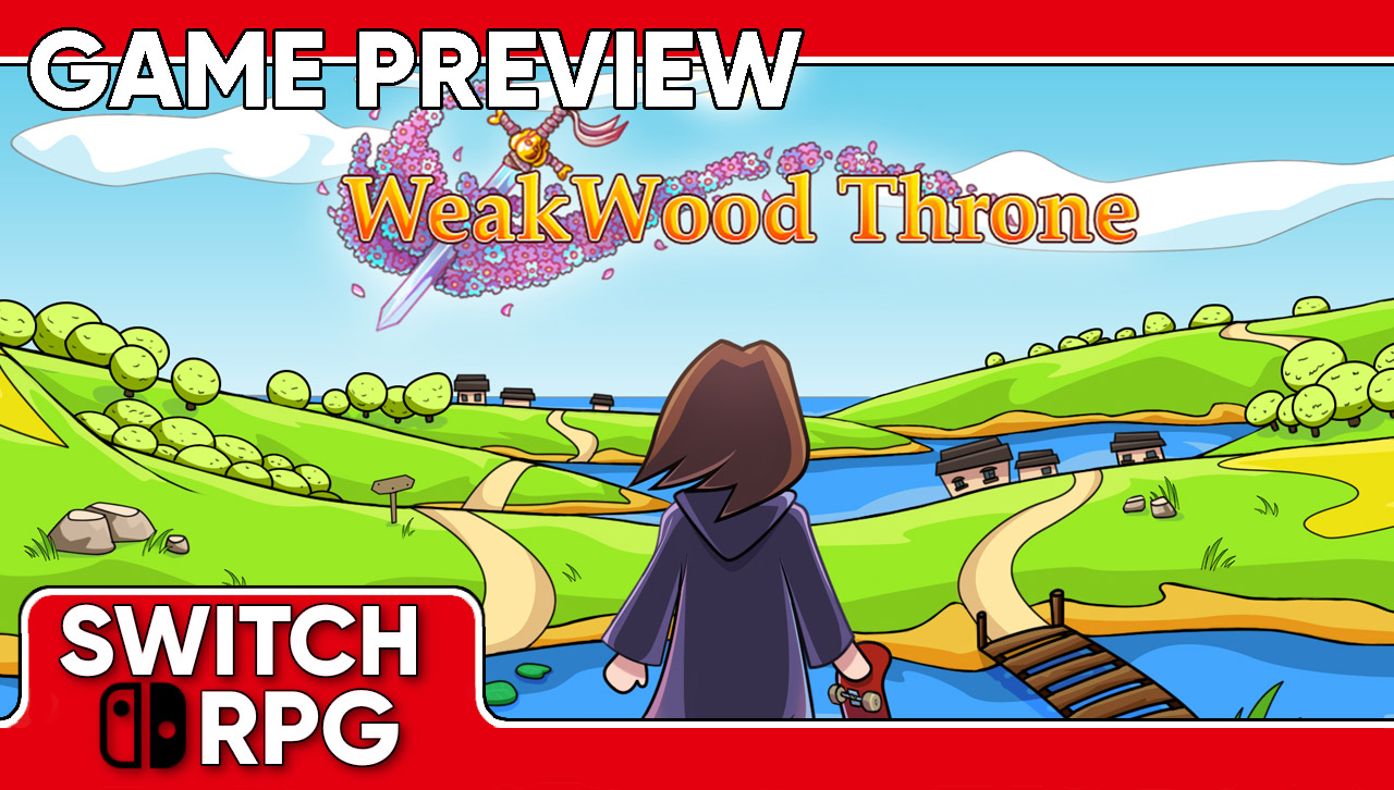 Weakwood Throne Preview (Switch)