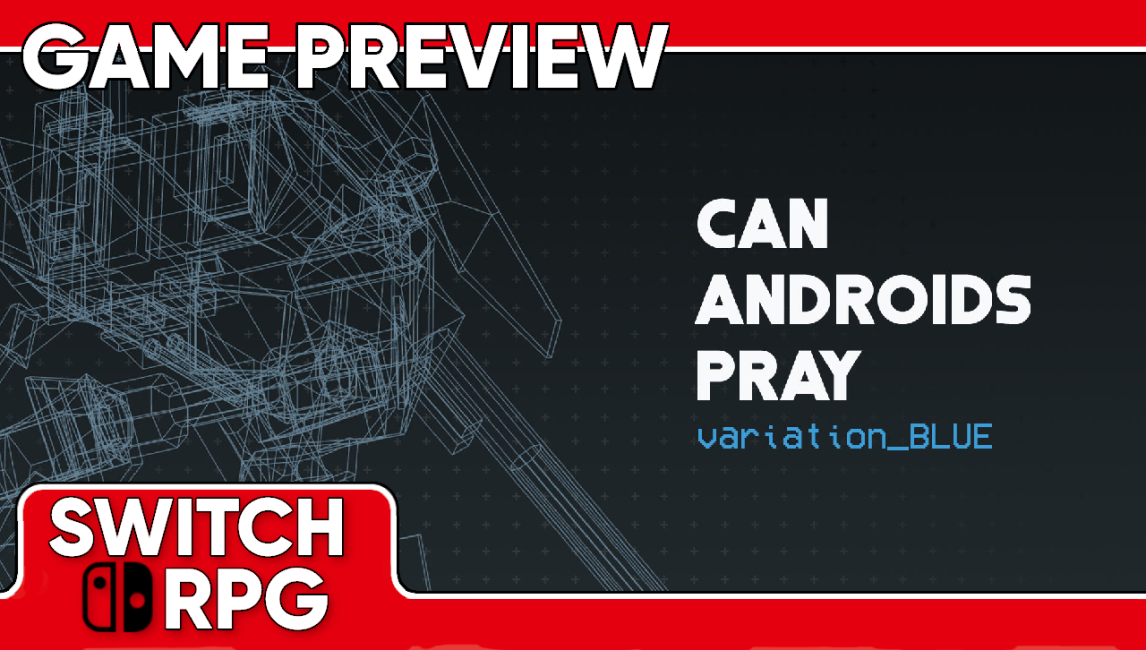 CAN ANDROIDS PRAY: BLUE Preview (Switch)