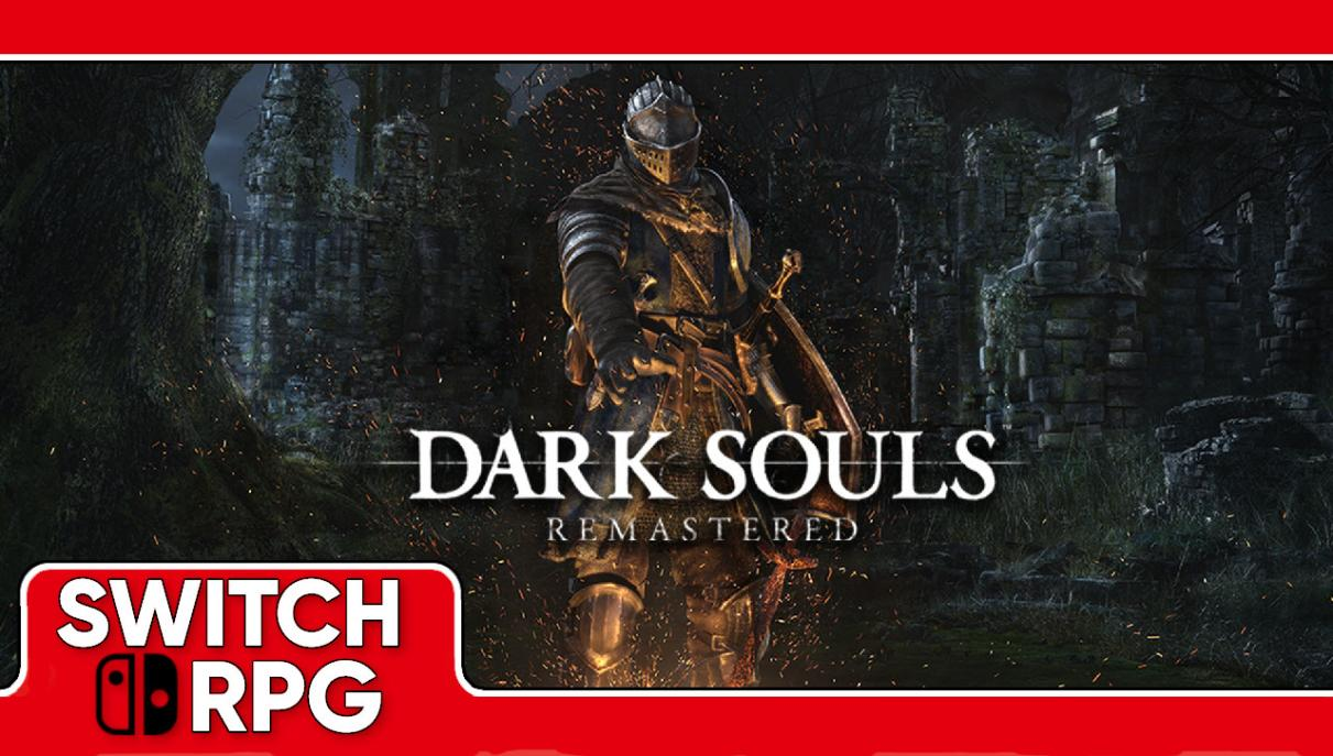 Let's Play Dark Souls Remastered (Switch)