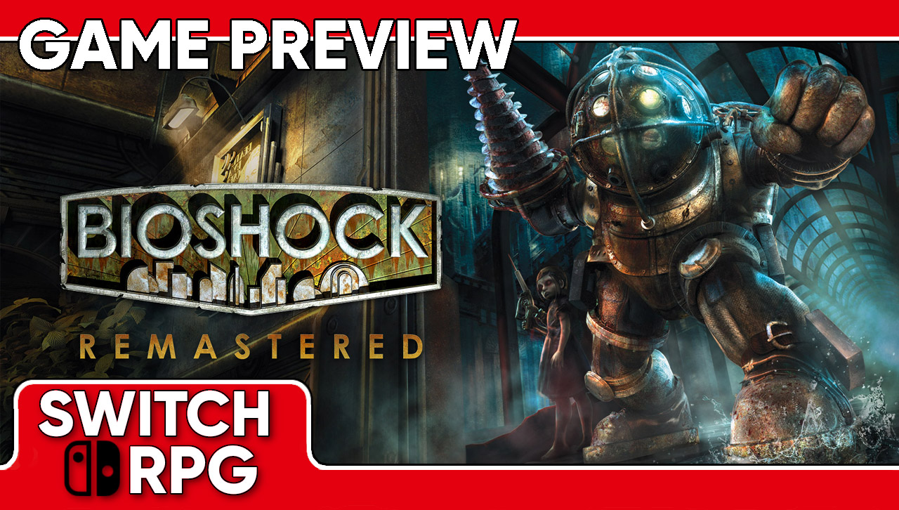 Bioshock Remastered Preview (Switch)