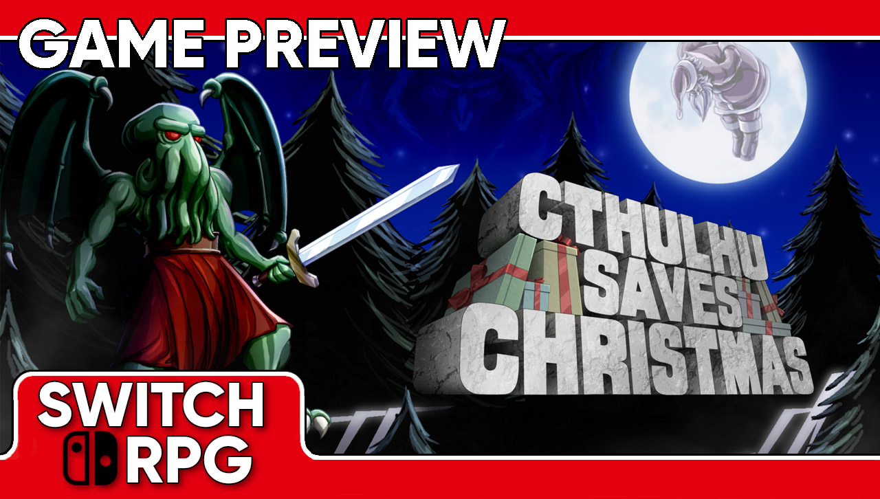Cthulhu Saves Christmas Preview (Switch)